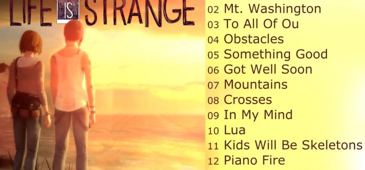 Life is Strange alle Soundtracks