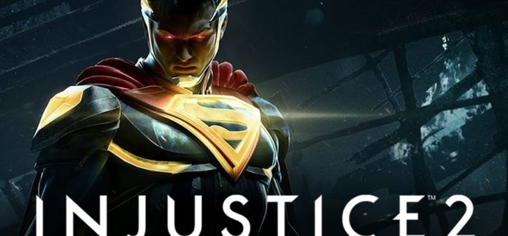 Injustice 2 – Der ultimative Fight der Superhelden