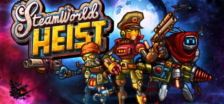 SteamWorld Heist Ultimate Edition